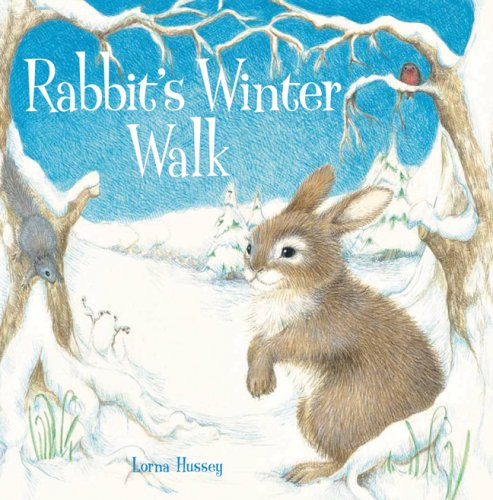 Rabbit's Winter Walk (Winter Rabbit)