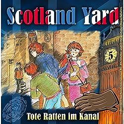 Tote Ratten im Kanal (Scotland Yard 5)