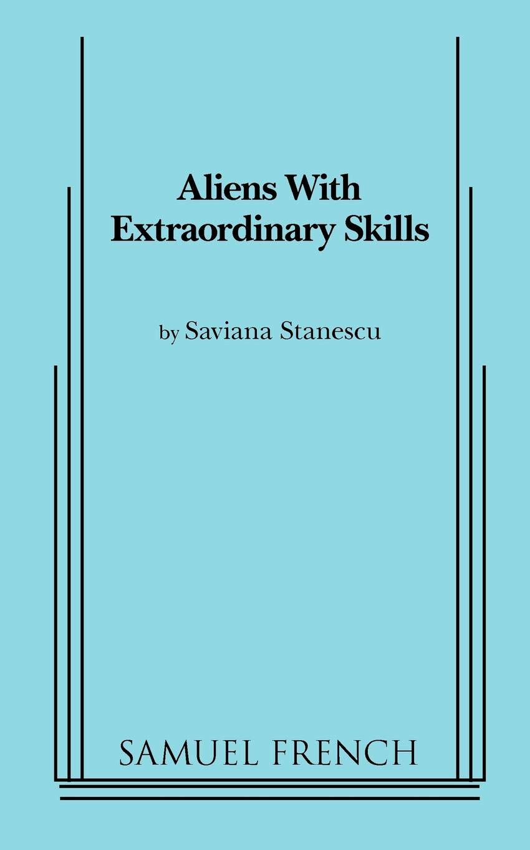 Aliens with Extraordinary Skills