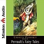 Perrault's Fairy Tales | Charles Perrault