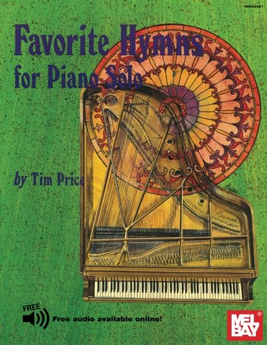 Mel Bay Presents Favorite Hymns For Piano Solo