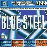 Blue Steel: Greensleeves Rhythm Album #55 by Elephant Man