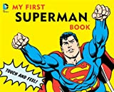 img - for My First Superman Book: Touch and Feel (DC Super Heroes) book / textbook / text book