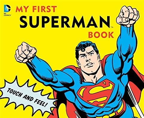 My First Superman Book: Touch and Feel (DC Super Heroes) - One Industries Graphics Kits