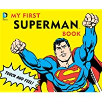 My First Superman Book: Touch and Feel (DC Super Heroes)