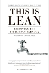 This is Lean: Resolving the Efficiency Paradox Kindle Edition