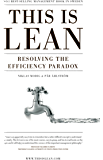 This is Lean: Resolving the Efficiency Paradox (English Edition)
