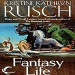 Fantasy Life | Kristine Kathryn Rusch