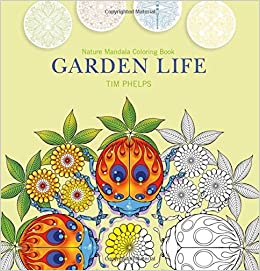 Amazon.com: Garden Life: Nature Mandala Coloring Book (9780764352799): Tim  Phelps: Books
