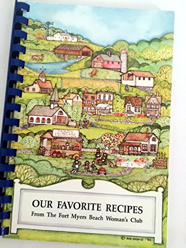 Our Favorite Recipes - Cookbook - The Fort Myers Beach Woman's Club - Fort Myers Beach, - Fort Women For Myers