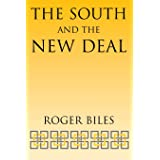 The South and the New Deal (New Perspectives on the South)