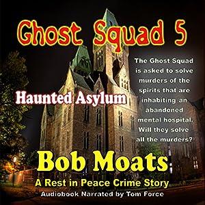 Ghost Squad 5 Audiobook