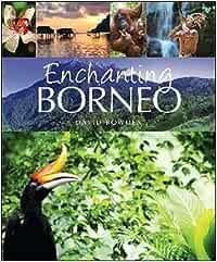 Enchanting Borneo (Enchanting Asia) [Idioma Inglés
