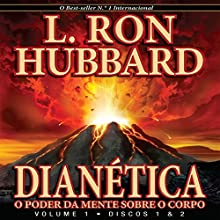 Dianética: O Poder Da Mente Sobre O Corpo [Dianetic: The Power of Mind Over Body] Audiobook by L. Ron Hubbard Narrated by  uncredited