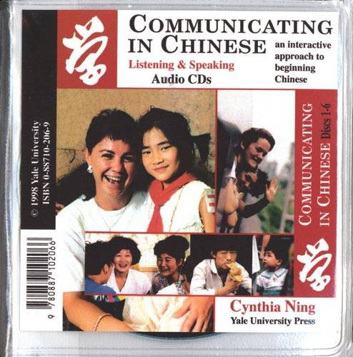 Communicating in Chinese: Audio CDs: Listening and Speaking Audio CDs (Far Eastern Publications Series)