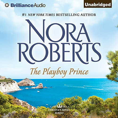 The Playboy Prince: Cordina's Royal Family, Book 3