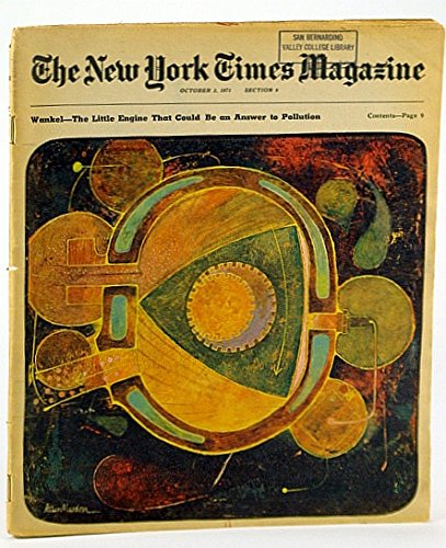 The New York Times Magazine, October (Oct.) 3, 1971 - The Wankel (Rotary) Engine