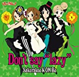 Don't say lazy