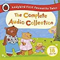 Ladybird First Favourite Tales: The Complete Audio Collection Audiobook by  Ladybird Narrated by Wayne Forester