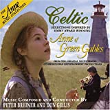 Anne of Green Gables: Celtic by Various Artists (2005-04-26)