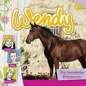 Die heimliche Prinzessin (Wendy 62) Hörspiel