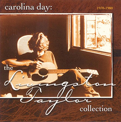 Carolina Day: The Livingston Taylor Collection, - Livingston Stores