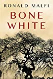 Book cover from Bone White by Ronald Malfi