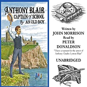 Anthony Blair Captain of School Audiobook