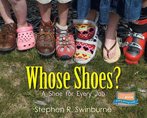 Whose Shoes?: A Shoe for Every Job [Stephen R. Swinburne] (Tapa Blanda)