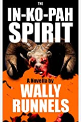 The In-Ko-Pah Spirit Kindle Edition