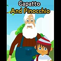Gapatto And Pinocchio | Fairy Tales In English: English Stories For Kids | Moral Stories For Kids (English Edition)