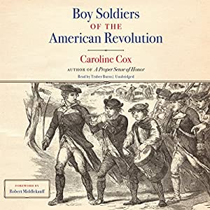 Boy Soldiers of the American Revolution Audiobook