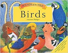 Sounds of the Wild: Birds (Pledger Sounds)