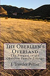 The Oberllyn's Overland: Prequel to the Oberllyn Trilogy