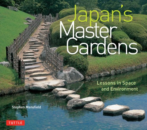 (Japan's Master Gardens: Lessons in Space and Environment)