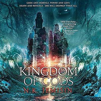 The Kingdom of Gods [Inheritance Trilogy #3] - N. K. Jemisin