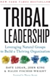 Tribal Leadership: Leveraging Natural Groups to Build a Thriving Organisation