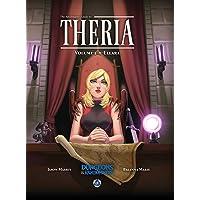 The Adventurer's Guide to Theria, Volume 1: Ellara