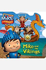 Mike and the Vikings (Mike the Knight) Board book