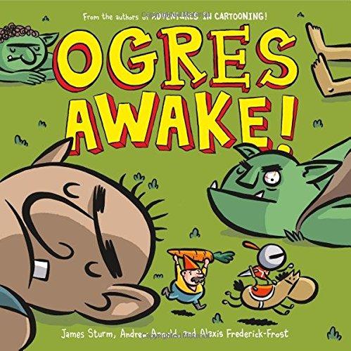 Ogres Awake! (Adventures in Cartooning)