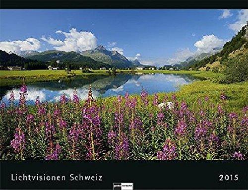 Schweiz 2015 Lichtvisionen