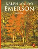 Nature, Ralph Waldo Emerson, 0146001036