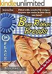BLUE RIBBON WINNING Home Made Bread R...