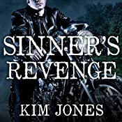 Sinner's Revenge: Sinner's Creed, Book 2 | Kim Jones
