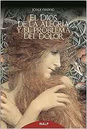 Dios De La Alegria y El problema del Dol Religión. Fuera de Colección: Amazon.es: Ordeig Corsini, Jorge: Libros