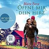 Öffne mir dein Herz (Lost in Love - Die Green-Mountain-Serie 6)