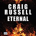 Eternal Audiobook by Craig Russell Narrated by Seán Barrett