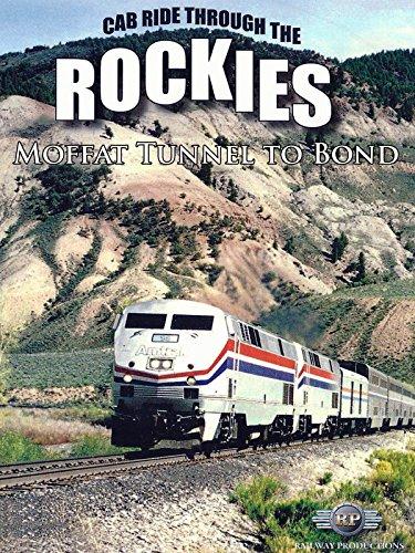 Cab Ride Through the Rockies-Moffat Tunnel to Bond