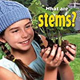What Are Stems?, Molly Aloian, 077874227X