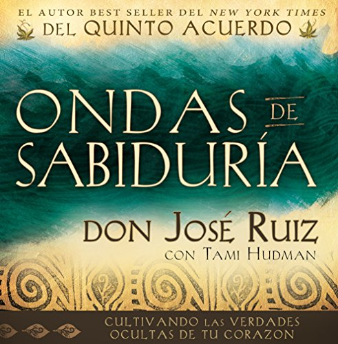 Ondas de Sabiduria (Ripples of Wisdom Spanish Edition)